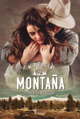Al pie de la montaña, de Romina Naranjo