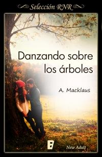 Danzando sobre los árboles, de A. Macklaus