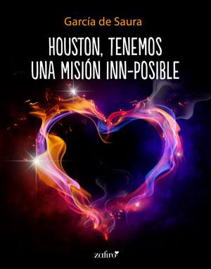 Houston, tenemos una misión inn-posible, de García de Saura