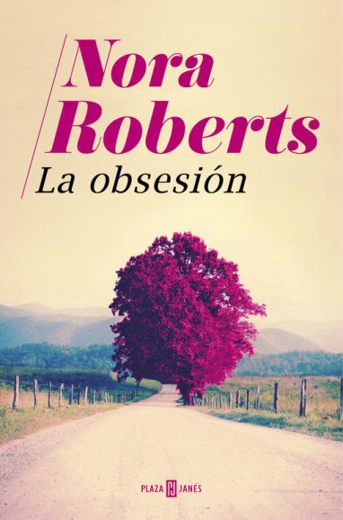 La obsesión, de Nora Roberts