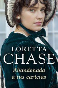 reseña-abandonada-a-tus-caricias-loretta-chase