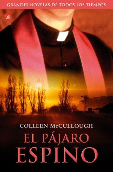 El pájaro espino, Colleen McCullough