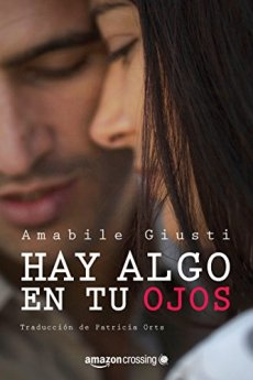 Hay algo en tus ojos, Amabile Giusti