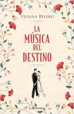 La música del destino, Viviana Rivero