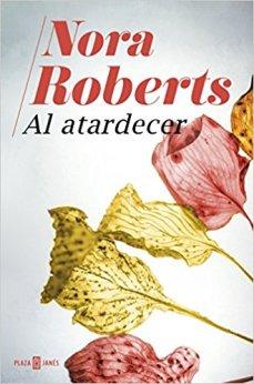 Al atardecer, Nora Roberts