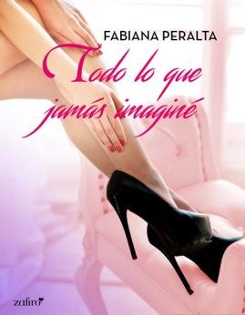 Todo lo que jamás imaginé, Fabiana Peralta