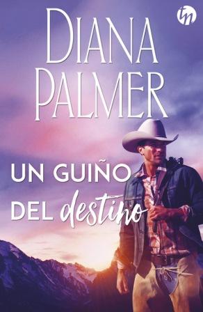Un guiño del destino, Diana Palmer